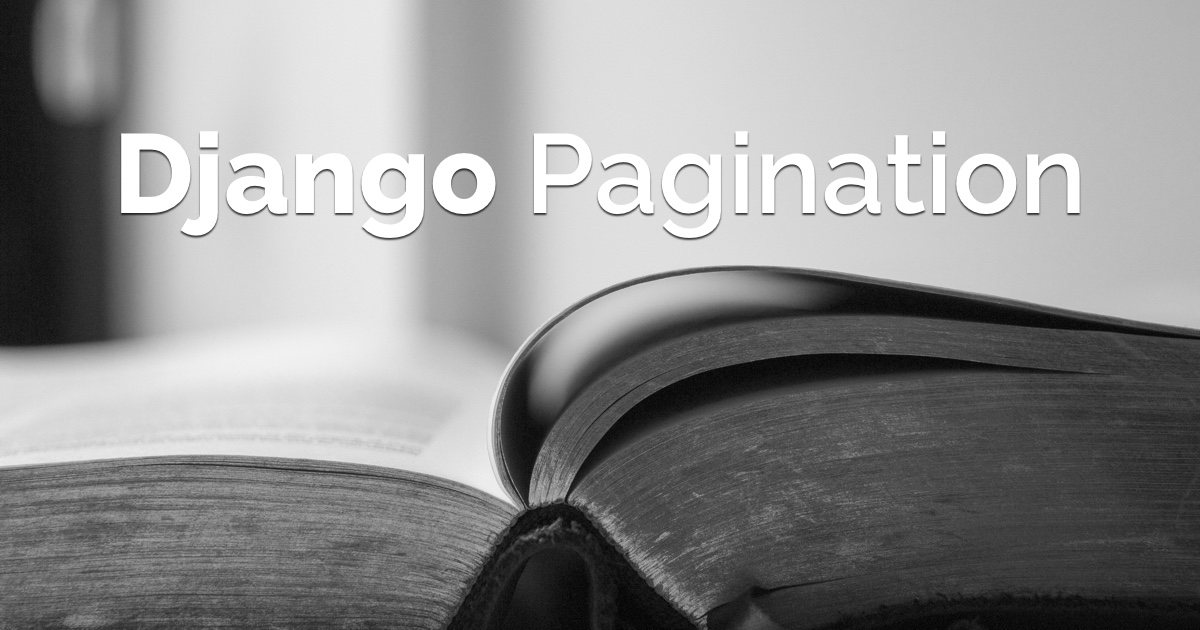 How to Paginate with Django