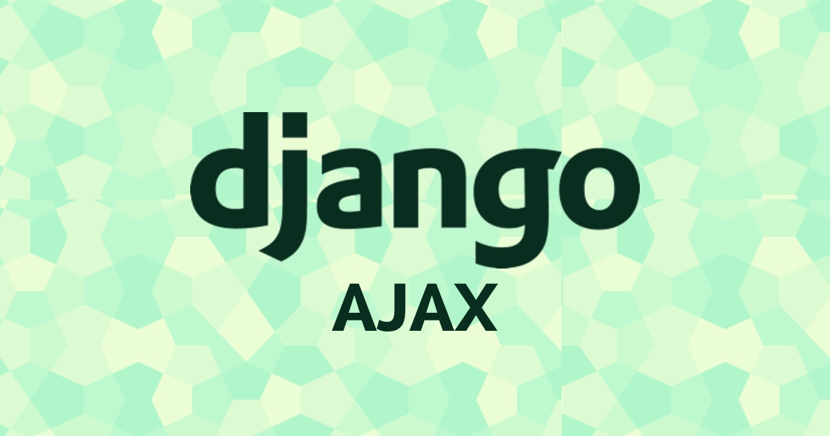 How to Work With AJAX Request With Django