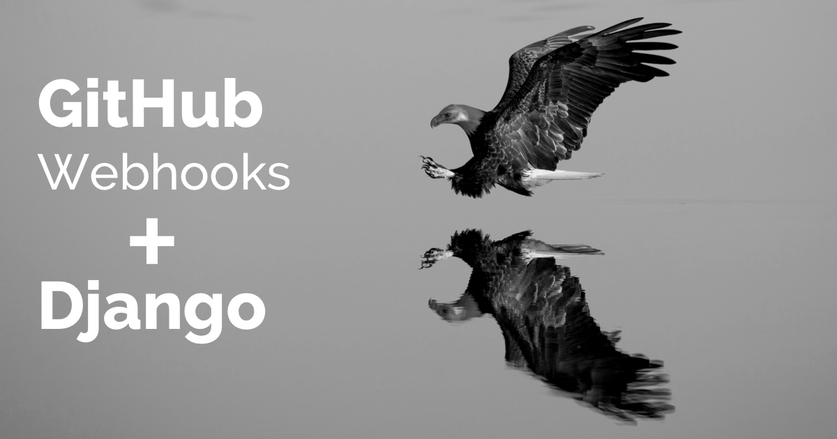 How to Handle GitHub Webhooks Using Django