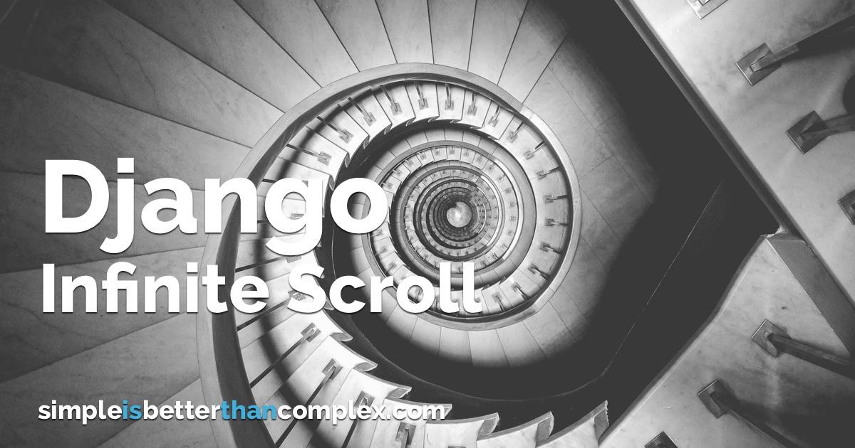 How to Create Infinite Scroll With Django