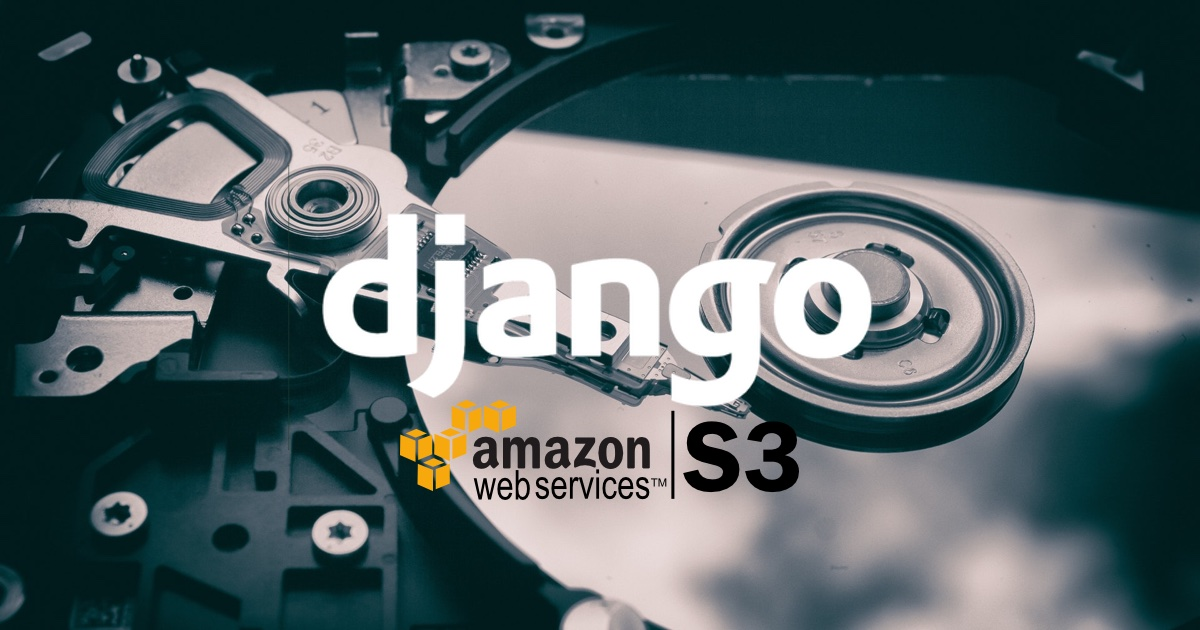 How to Setup Amazon S3 in a Django Project