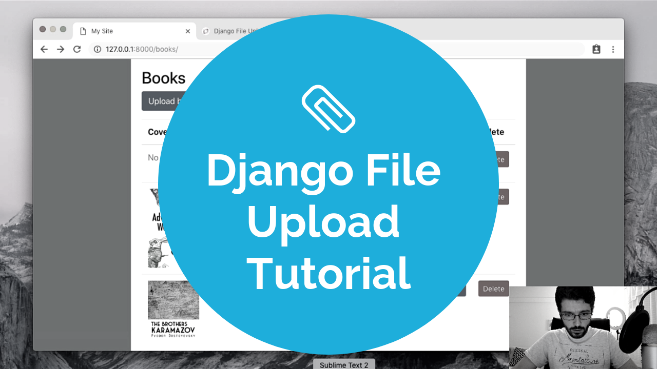 Django 2.1 File Upload Tutorial