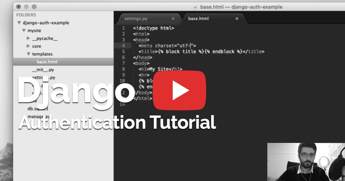 Django Authentication Video Tutorial