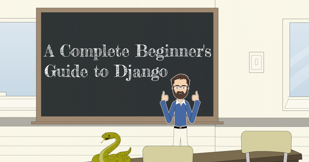 A Complete Beginner's Guide to Django - Index