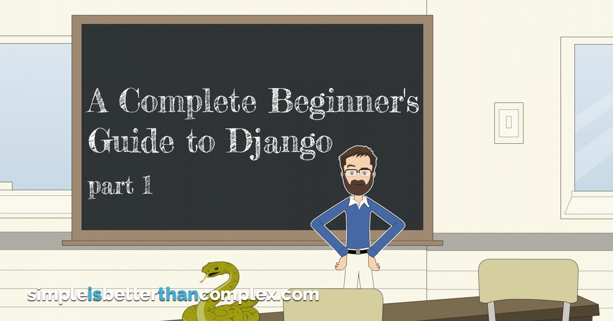 A Complete Beginner's Guide to Django